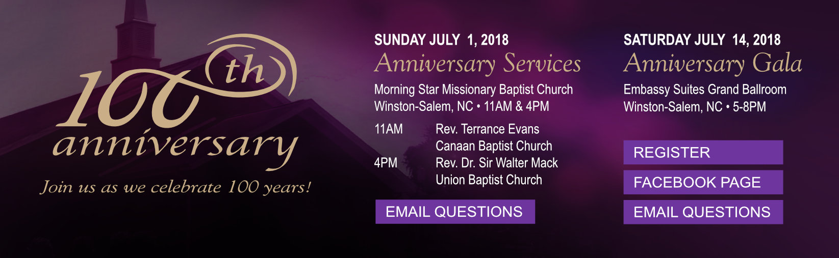 100th Anniversary - July 1, 2018 Anniversary Services and Saturday, July 14, 2018 Anniversary Gala